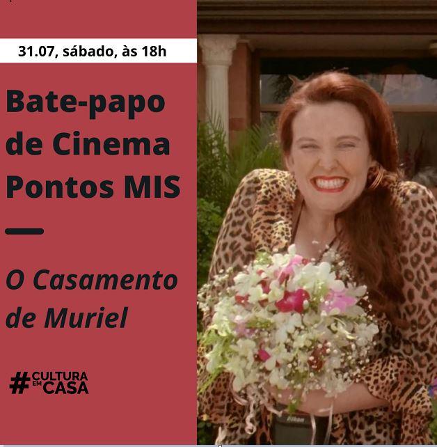 Bate-papo de cinema apresenta o filme O casamento de Muriel com bate papo on line ao vivo no sábado