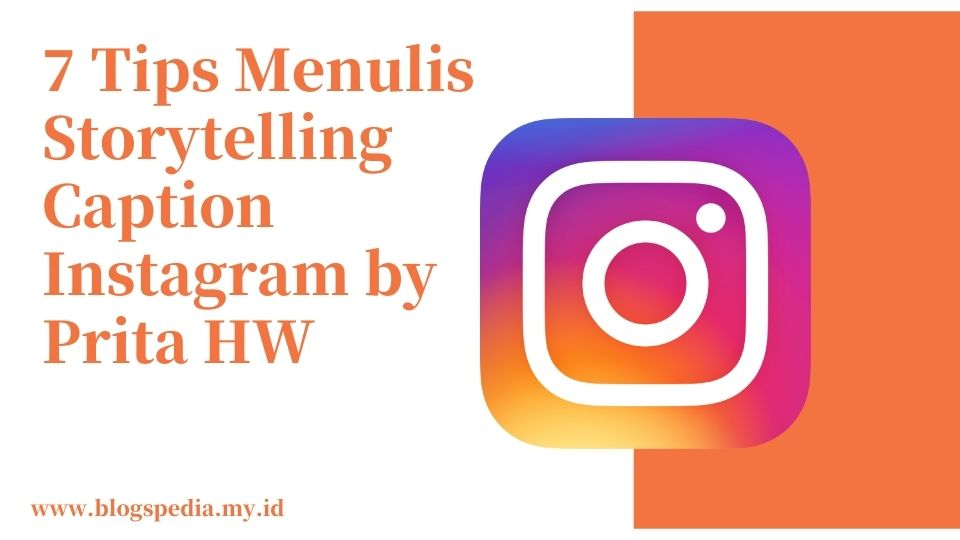 menulis storytelling caption Instagram