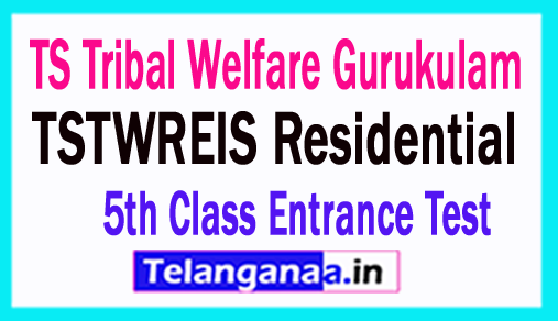 TSTWREIS TS Tribal Welfare Gurukulam 5th Class Entrance Test Online Apply