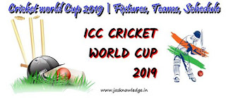 Cricket World Cup 2019 | Schedule Fixtures Teams Venues