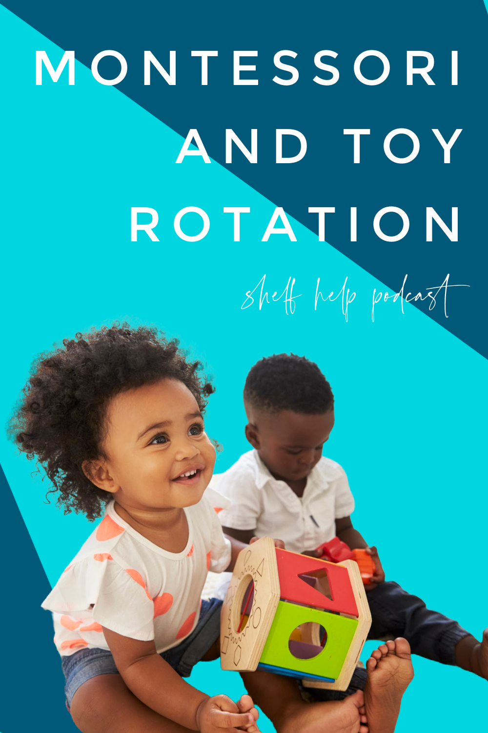 In this Montessori parenting podcast we address toy rotations and how we approach them in our Montessori homes including themed shelves and holidays.