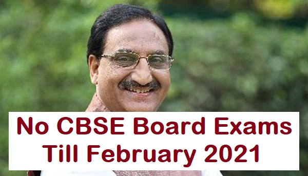 no-cbse-board-exams-till-february-2021
