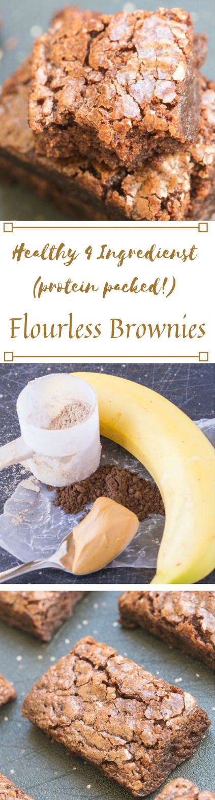 FOUR INGREDIENT FLOURLESS PROTEIN BROWNIES #desserts #cakes #healthycake #brownies #pie