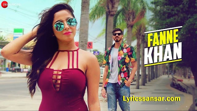 Fanne Khan Song with Lyrics - Yash Wadali & Kate Sharma