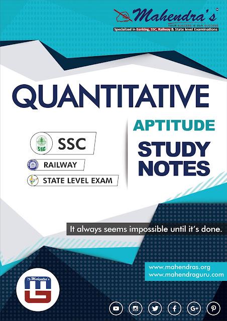 Quantitative Aptitude : Study Notes For SSC CHSL Tier -1 | 08.02.18