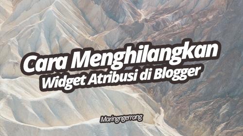 """Cara Menghilangkan """"Diberdayakan oleh Blogger"""" di Blog"""