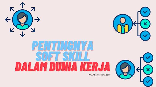 soft skills di dunia kerja