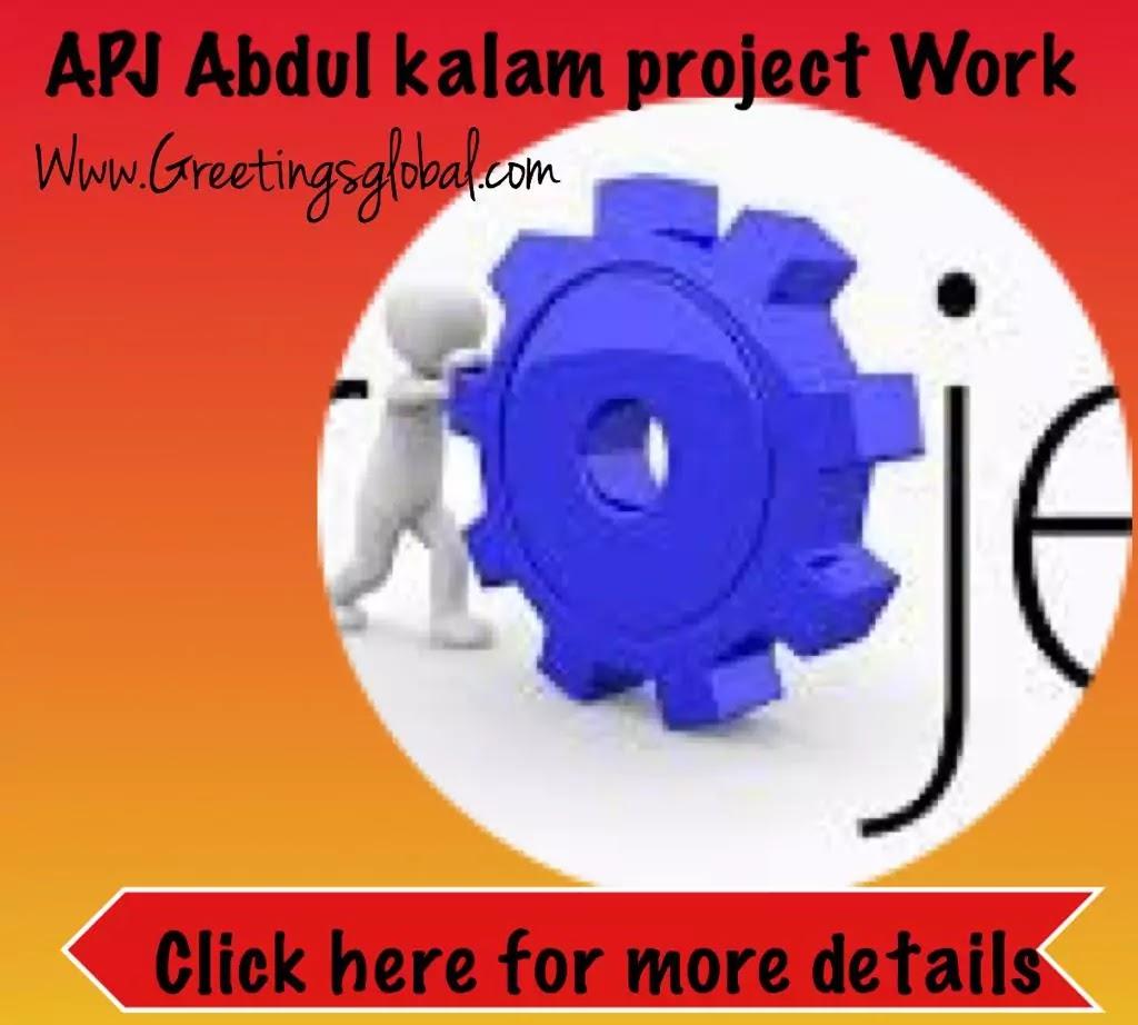APJ Abdul kalam project Work/ apj abdul kalam project pdf
