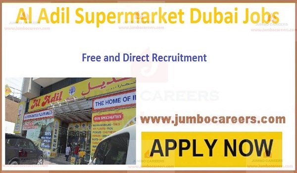 Al Adil Supermarket Dubai Job Vacancies