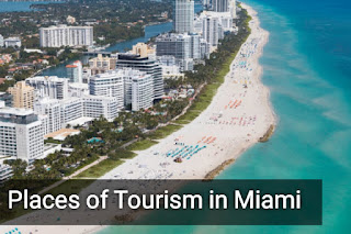 Places of tourism in Miami