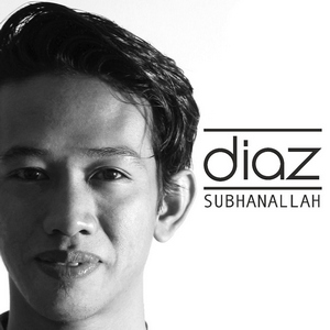 Diaz - Subhanallah