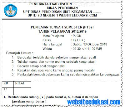 Soal PTS/ UTS PJOK Kelas 2 Semester 1 K13 Tahun 2018/2019