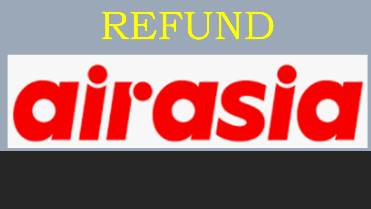 Prosedur Pembatalan/Refund Tiket Pesawat Air Asia