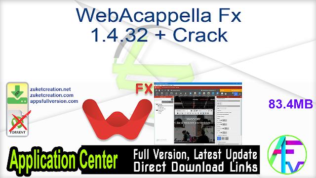 WebAcappella Fx 1.4.32 + Crack