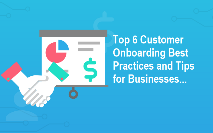 Customer Onboarding Best Practices and Tips