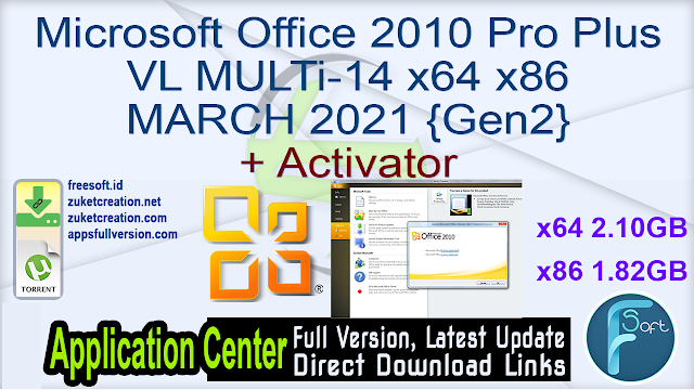 Microsoft Office 2010 Pro Plus VL MULTi-14 x64 x86 MARCH 2021 {Gen2} + Activator