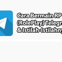 Cara Main RP di Telegram Buat Pemula dan Istilahnya