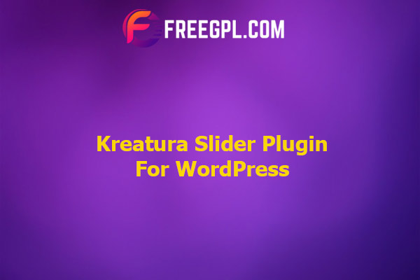 Kreatura Slider Plugin for WordPress Nulled Download Free