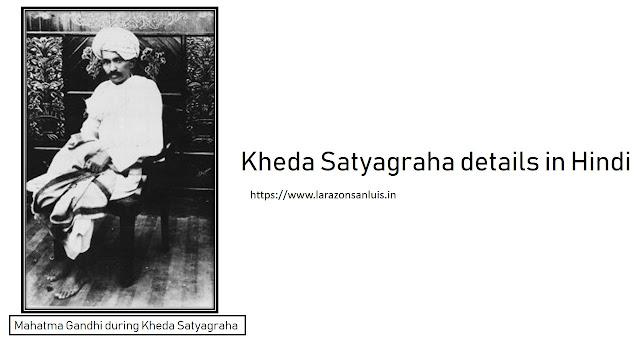 Kheda Satyagraha in Hindi