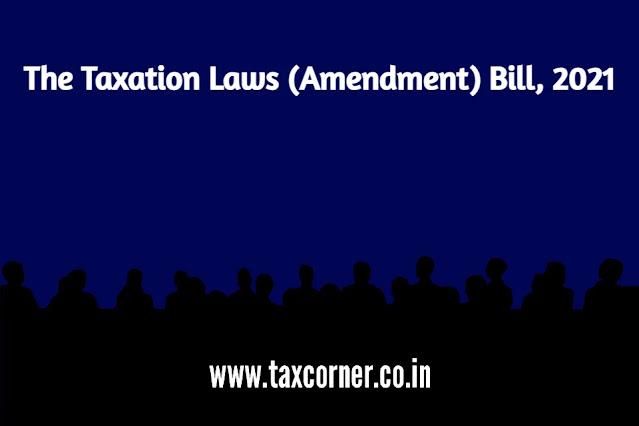the-taxation-laws-amendment-bill-2021