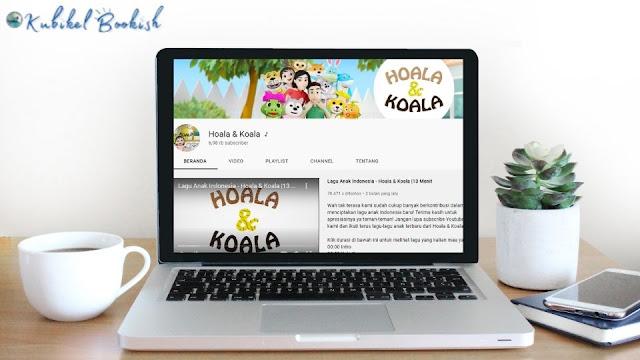 Nonton Hoala & Koala di Youtube
