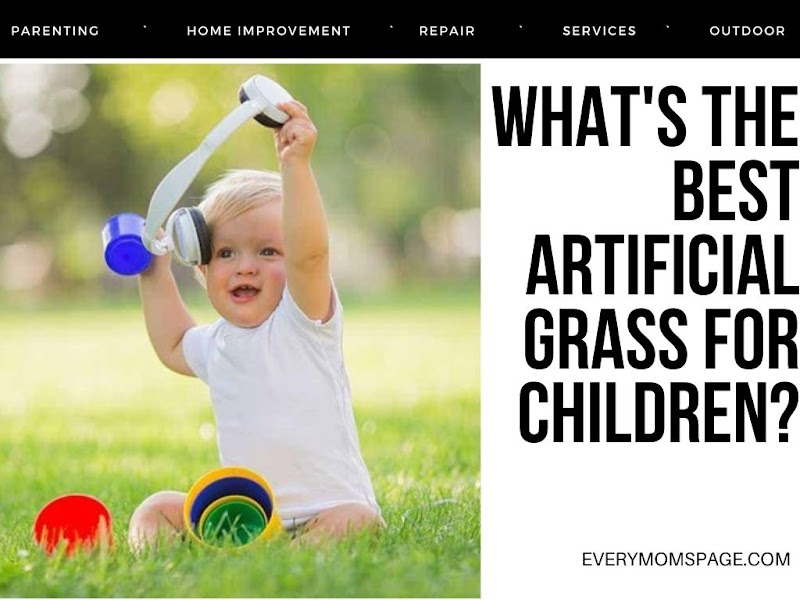 What's The Best Artificial Grass for Children?