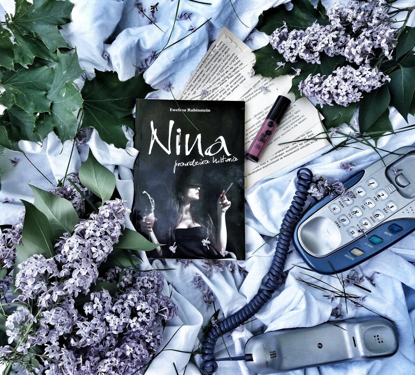 """Kim ona właściwie jest?!   """"Nina prawdziwa historia"""" Ewelina Rubinstein   Recenzja"""