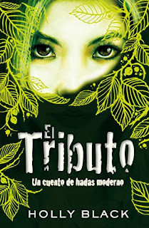 El tributo 1, Holly Black