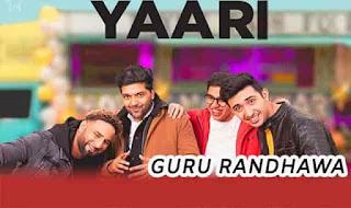 Yaari  | Guru Randhawa