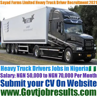 Sayad Farms Limited Heavy Truck Driver Recruitment 2020-21