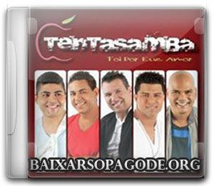 Tentasamba – Foi Por Esse Amor (2013)