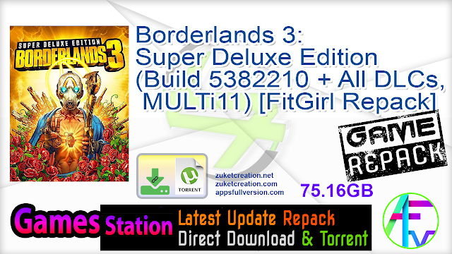 Borderlands 3 Super Deluxe Edition (Build 5382210 + All DLCs, MULTi11) [FitGirl Repack, Selective Download – from 48.5 GB]