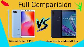 Full Comparision between ASUS Zenfone Max Pro M1 and Redmi 6 Pro !