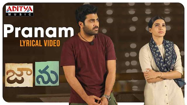 Pranam Lyrics in Telugu   Jaanu   Sharwanand   Samantha