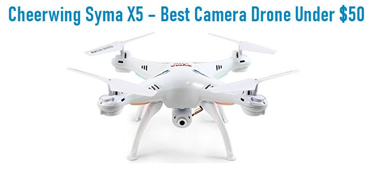 Cheerwing Syma X5 – Best Camera Drone Under $50