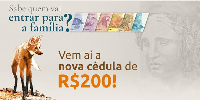 Banco Central lança cédula de R$ 200,00