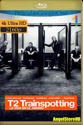 Trainspotting 2 (2017) [4K UHD [HDR] [Latino-Inglés] [Google Drive] – By AngelStoreHD