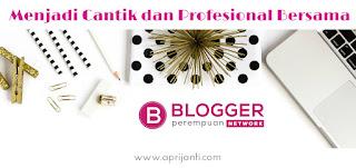 Blogger, Perempuan, Aprijanti.com