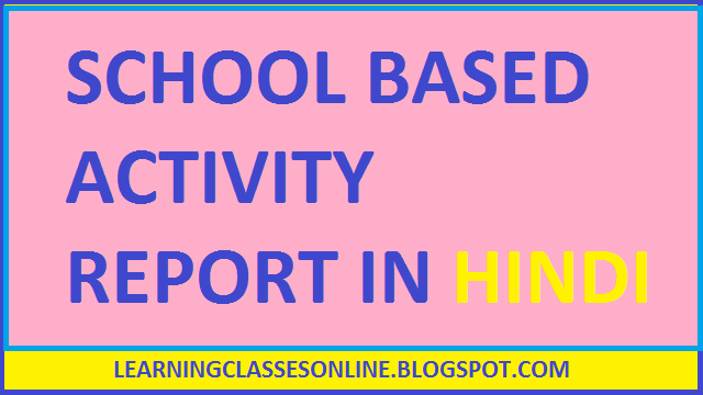School Based Activities in Hindi - Learning Classes Online