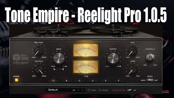 Tone Empire - Reelight Pro 1.0.6 VST3