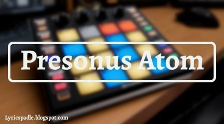 Presonus Atom Ableton Controller, Ableton Controller, Presonus Atom