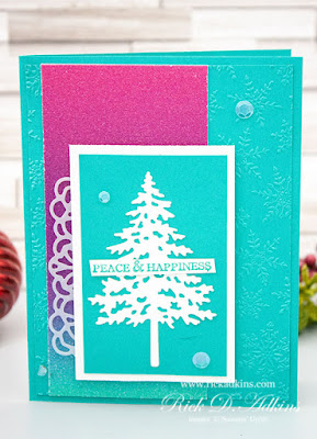 Learn How to make my In the Pines Peace & Happiness Christmas Card click to learn more!