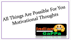 All Things Are Possible For You Motivational Thoughts