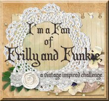 The Frilly and Funkie Challenge Blog