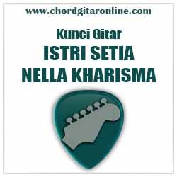 Chord Nella Kharisma Istri Setia