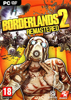 Borderlands 2: Remastered + All DLCs