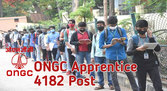 ONGC APPRENTICE ENGAGEMENT 4182 POST FOR SESSION ( 2020-2021)