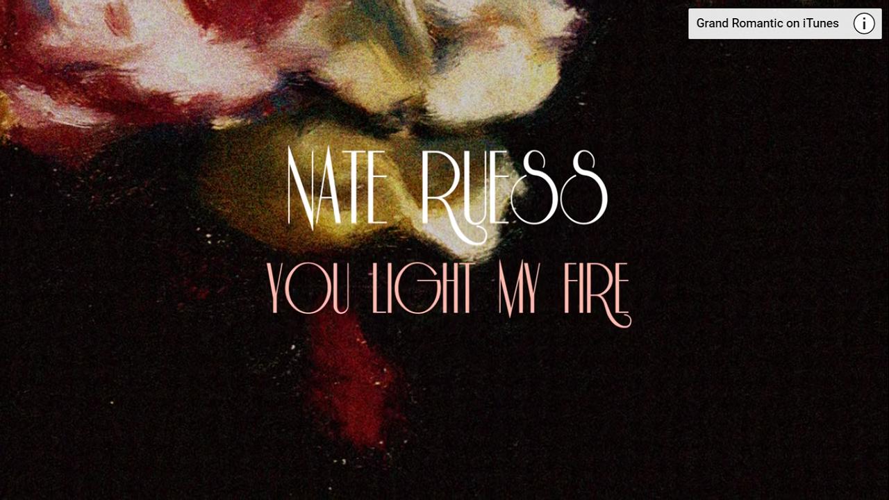 Arti Lirik dan Terjemahan Nate Ruess - You Light My Fire