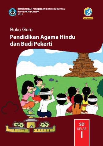 Buku Guru Pendidikan Agama Hindu dan Budi Pekerti Kelas 1 Kurikulum 2013 Revisi 2017