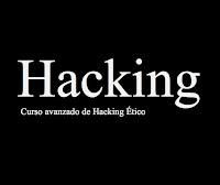 Curso Avanzado de Hacking Etico